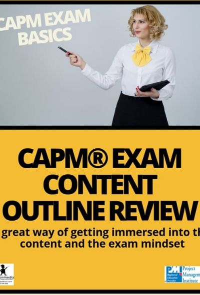 CAPM®Exam Outline Content Review