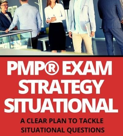 PMP Exam Situational Strategy