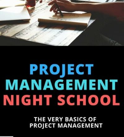 Project Management Night School for Beginners