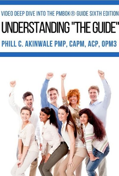 Understanding the Guide (Foundational Concepts for solid PMP® Exam Study)